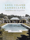 Long Island Landscapes and the Women Who Designed Them
