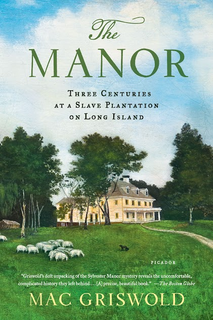 Becker, Review of The Manor: Three Centuries at a Slave Plantation on Long Island. By Mac Griswold.