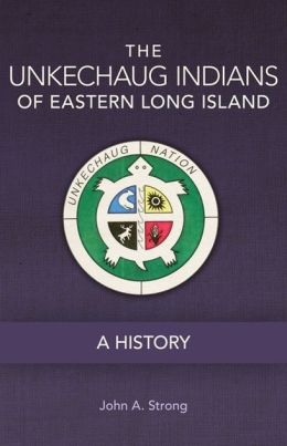 review, The Unkechaug Indians of Eastern Long Island